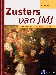 Driessen, A.M.A.J., Ven, G.P. van de - Zusters JMJ. Geschiedenis van een congregatie 1822-1962