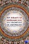 Dionysius de Areopagiet - De hemelse hiërarchie van Dionysius de Areopagiet - POD editie