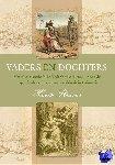 Straver, Hans - Vaders en dochters. Molukse historie in de Nederlandse literatuur van de negentiende eeuw en haar weerklank in Indonesië - POD editie