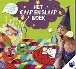Eijkelenborg, Vivienne van, Smits, M.G., Didden, R. - Het Gaap en Slaap Boek