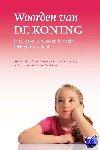 Kater, M.J., Selles, Nieske, Snoek, Laurens, Kunz, A.J., Middelkoop, Steven - Woorden van de Koning