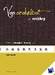 Els, Paul van - Van orakelbot tot weblog Deel 1 Lesboek klassiek Chinees