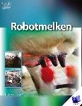 Hulsen, Jan - Robotmelken