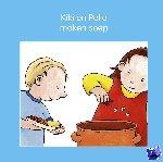 Lodeweges, Jeannette, Mik, Lia - Kiki en Pelle maken soep