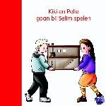 Lodeweges, Lia - Kiki en Pelle spelen bij Selim