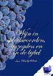 Pierik, Rudolf - Wijn in spreekwoorden, gezegden en in de Bijbel - POD editie