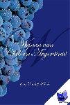 Pierik, Rudolf - Wijnen van Chili en Argentinie - POD editie