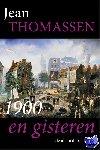 Thomassen, Jean - 1900 en gisteren