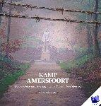 Biezeveld, Cees - Regio-Boek Kamp Amersfoort