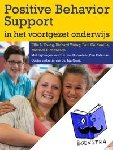 Young, Ellie, Caldarella, Paul, Richardson, Michael, Young, Richard - Positive Behaviour Support in het voortgezet onderwijs