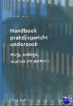 Migchelbrink, Ferdie - Handboek praktijkgericht onderzoek