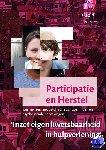 - Participatie en herstel - inzet eigen kwetsbaarheid in hulpverlening
