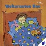 Binsbergen, Liesbeth van - Welterusten Bas