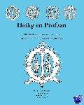 Beuningen, H. J. E. van, Asperen, H van, Koldeweij, A. M., Piron, H. W. J. - HEILIG EN PROFAAN 4