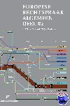 Ooik, Ronald H. van, Vandamme, Thomas A.J.A. - Europese Rechtspraak-Algemeen Deel #2