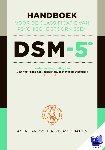 American Psychiatric Association - Handboek voor de classificatie van psychische stoornissen DSM-5