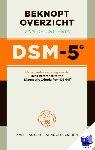 American Psychiatric Association - Beknopt overzicht van de criteria DSM-5