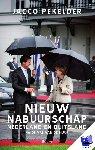Pekelder, Jacco - Nieuw nabuurschap - Nederland en Duitsland na de val van de muur - POD editie - Nederland en Duitsland na de val van de muur