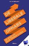 Vermeulen, André - De liberale opmars - 65 jaar VVD in de Tweede Kamer - POD editie - 65 jaar VVD in de tweede kamer