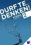 Meester, Frank, Meester, Maarten, Kienstra, Natascha - Durf te denken! Werkboek vwo 2 - Ethiek - POD editie