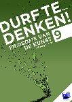 Meester, Frank, Meester, Maarten, Kienstra, Natascha - Durf te denken! Durf te denken! Werkboek havo 9 - Filosofie van de kunst - POD editie
