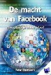 Olsthoorn, Peter - De macht van Facebook - POD editie