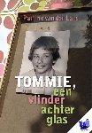 Lans, Pauline van der - Tommie, een vlinder achter glas - POD editie
