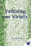 Kager, Kees - Veldslag om Viridis - POD editie