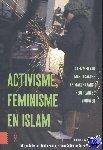 Buitelaar, Marjo, Ennaji, Moha, Sadiqi, Fatima, Vintges, Karen - Activisme, feminisme en islam