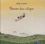 Waechter, Philip - Thomas kan vliegen