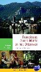 Dekkers, Felicia - Franciscus, Sacro Monte en het Ortameer