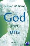 Williams, Rowan - God met ons