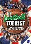 Wier, Joris van de - De football toerist - 10 jaar op reis door het Engelse voetballandschap
