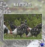 Hesterman, Jinke - Kippen. De schoonheid van 26 kippenrassen in de lage landen.