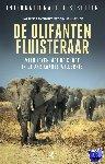 Anthony, Lawrence, Spence, Graham - De olifantenfluisteraar