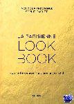 Fressange, Ines de la, Gachet, Sophie - La Parisienne LOOK BOOK