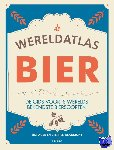 Webb, Tim, Beaumont, Stephen - Bier - de wereldatlas