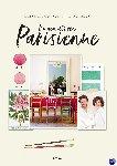 de la Fressange, Ines, Montagut, Martin - Wonen als een Parisienne