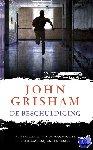 Grisham, John - De beschuldiging
