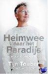 Touber, Tijn - Heimwee naar het Paradijs (pod) - POD editie