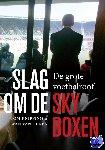 Knipping, Tom, Duren, Iwan van - Slag om de skyboxen - POD editie