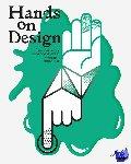 Elias, Willem, Huygens, Frank, Lens, Bart - Hands on design