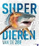 Harvey, Derek - Superdieren van de zee