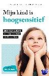 Daele, Ilse Van den, T'Kindt, Linda - Mijn kind is hoogsensitief