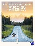 Hahnel, Renee, Hahnel, Matthew - Roaming America: Verken de 60 nationale parken van de VS