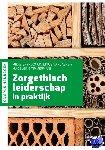 Grypdonck, Mieke, Vanlaere, Linus, Timmermann, Madeleine - Zorgethisch leiderschap in praktijk