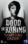 Dazieri, Sandrone - Dood de koning