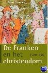 Trouillez, Pierre - De Franken en het christendom (500-850)