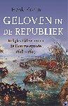 Florijn, Henk - Geloven in de Republiek