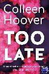 Hoover, Colleen - Too late